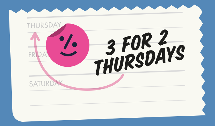 3 For 2 Promotion Every Thursday Online